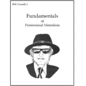 Fundamentals of Professional Mentalism by Bob Cassidy