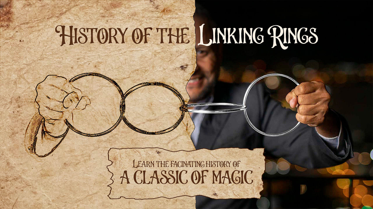 A history of the linking rings magic trick