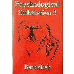 Psychological Subtleties Volume 3 by Banachek