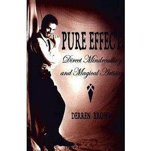 Pure Effect Mentalism Book by Derren Brown