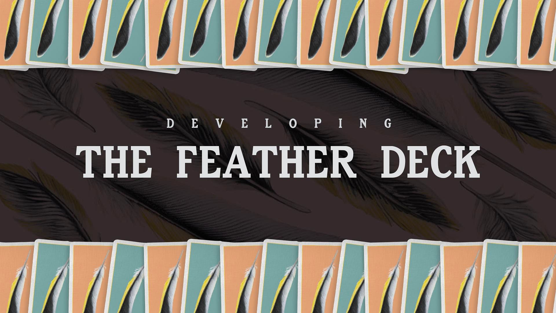 Developing the feather deck blog header image