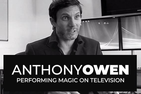 Anthony Owen on Performing Magic on Television
