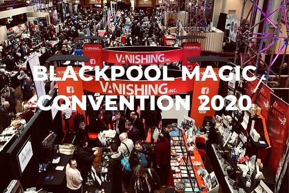 Blackpool Magic Convention 2020