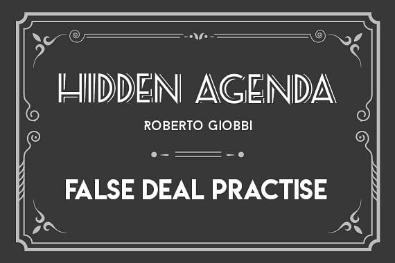 Hidden Agenda | False Deal Practise