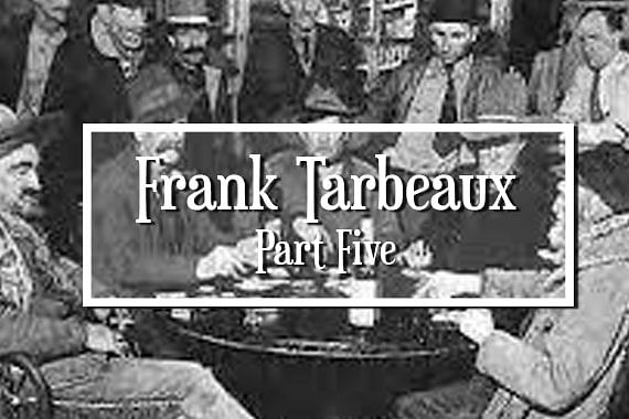 Frank Tarbeaux and the Cutlas Case