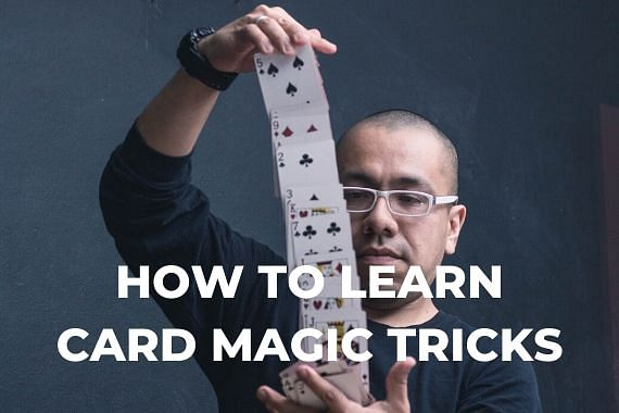How to learn card magic tricks