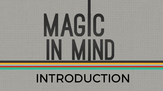 Magic In Mind | Introduction