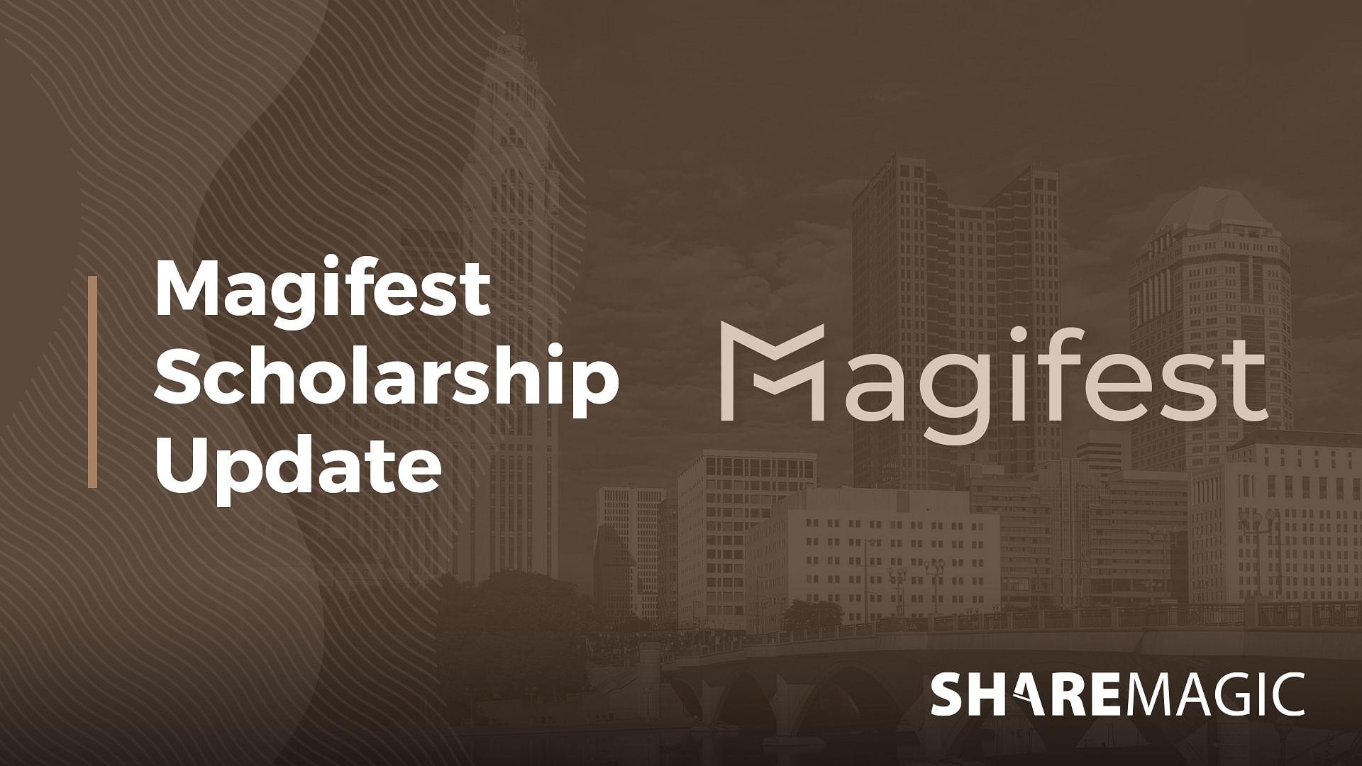 New Magifest Scholarship Update