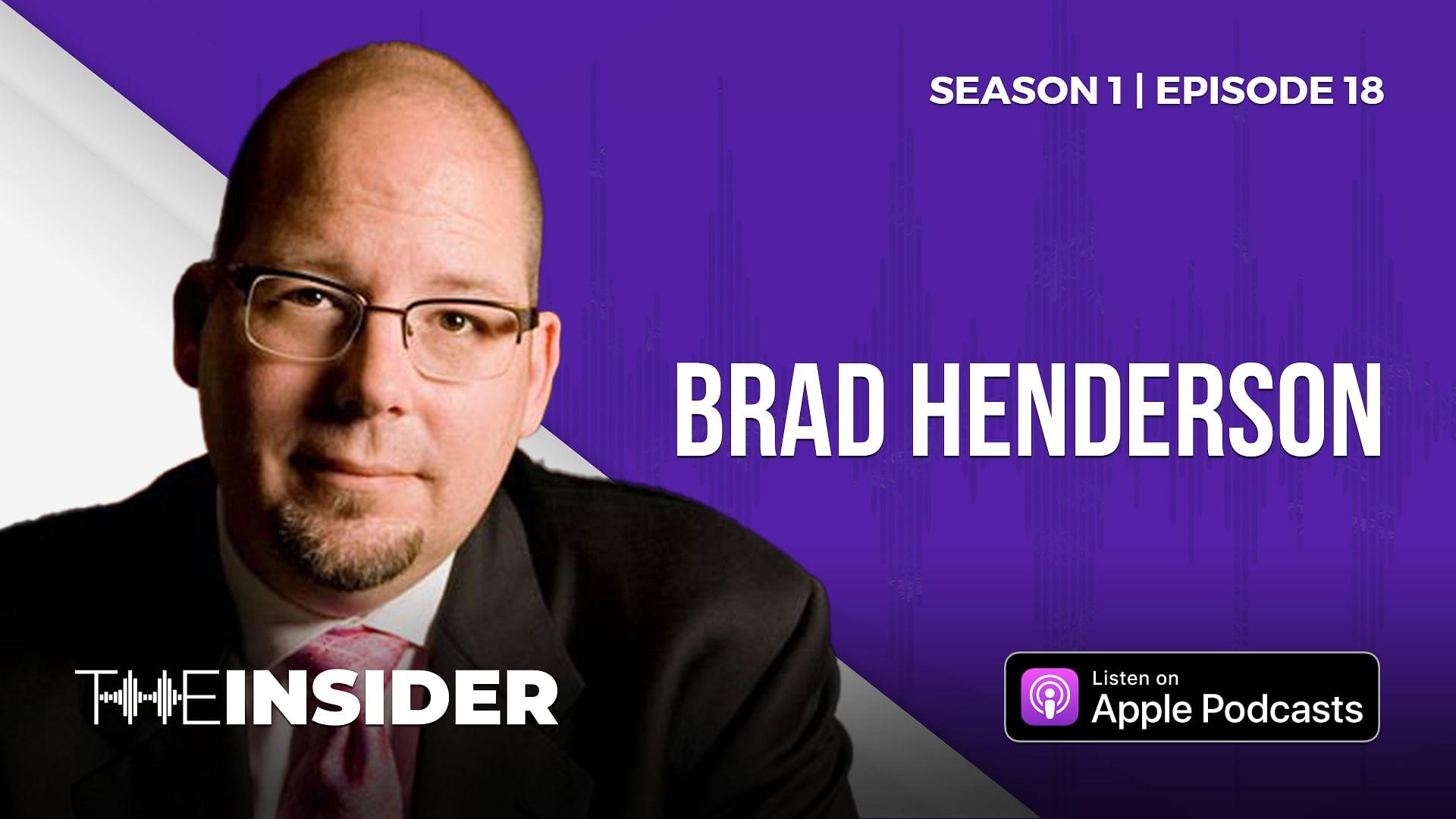 The Insider | Brad Henderson