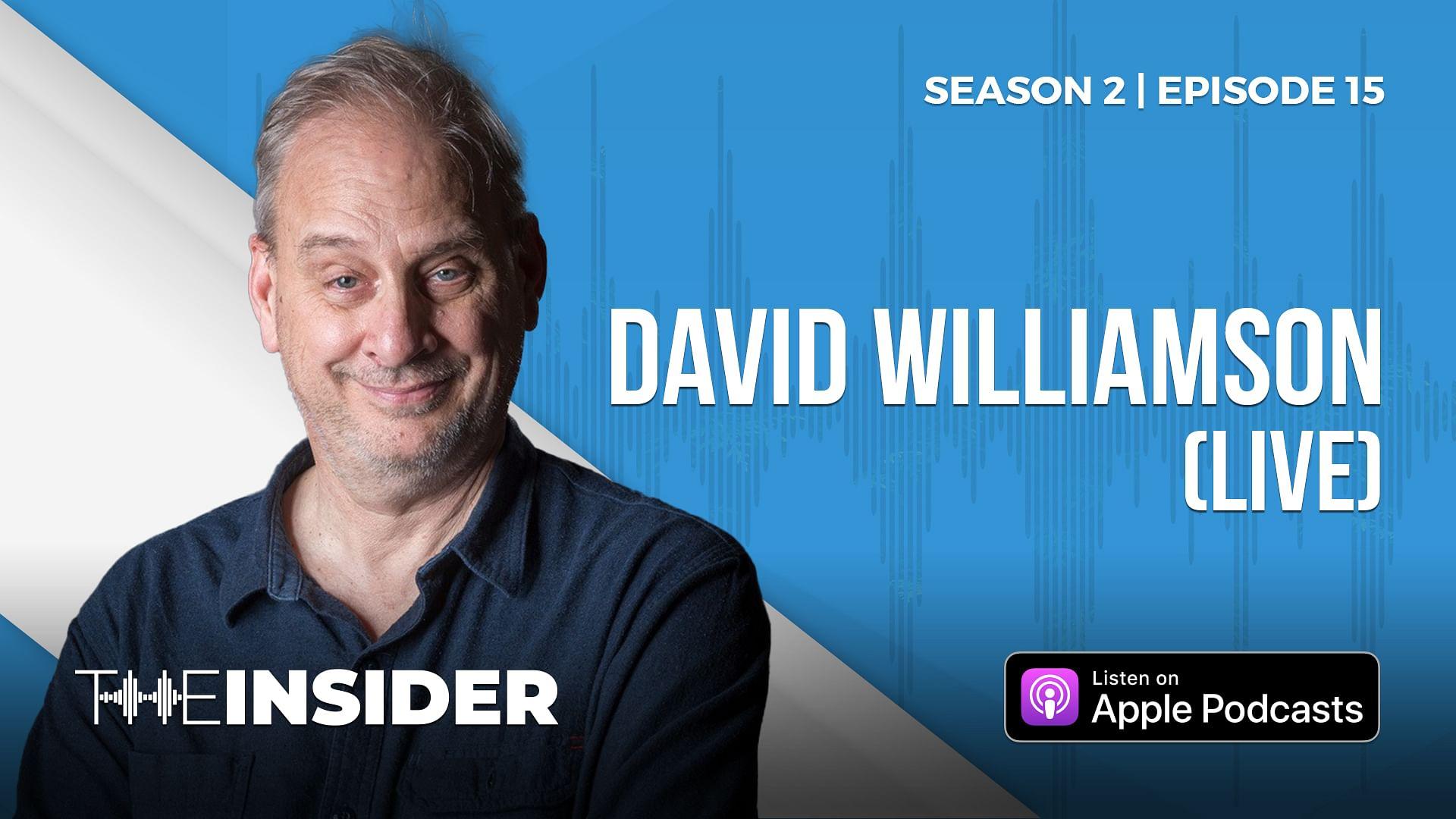 The Insider | David Williamson - Live