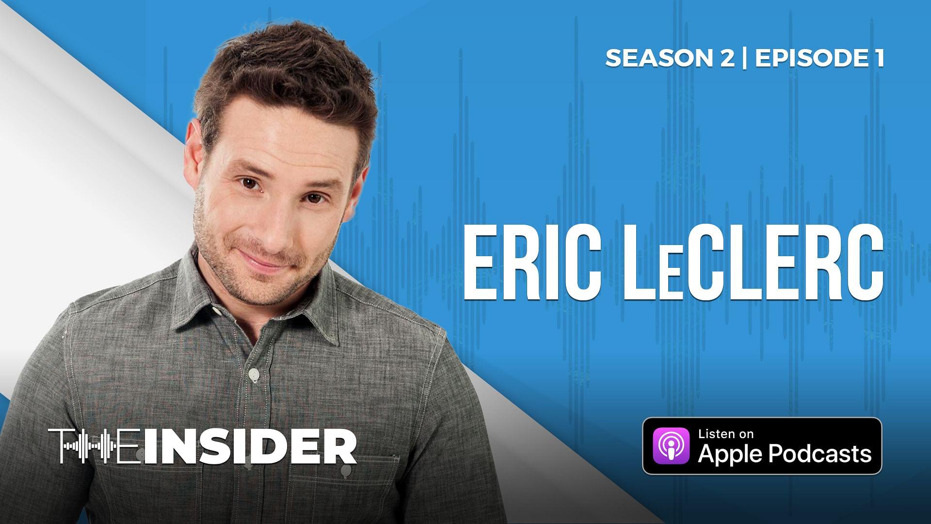 The Insider | Eric LeClerc