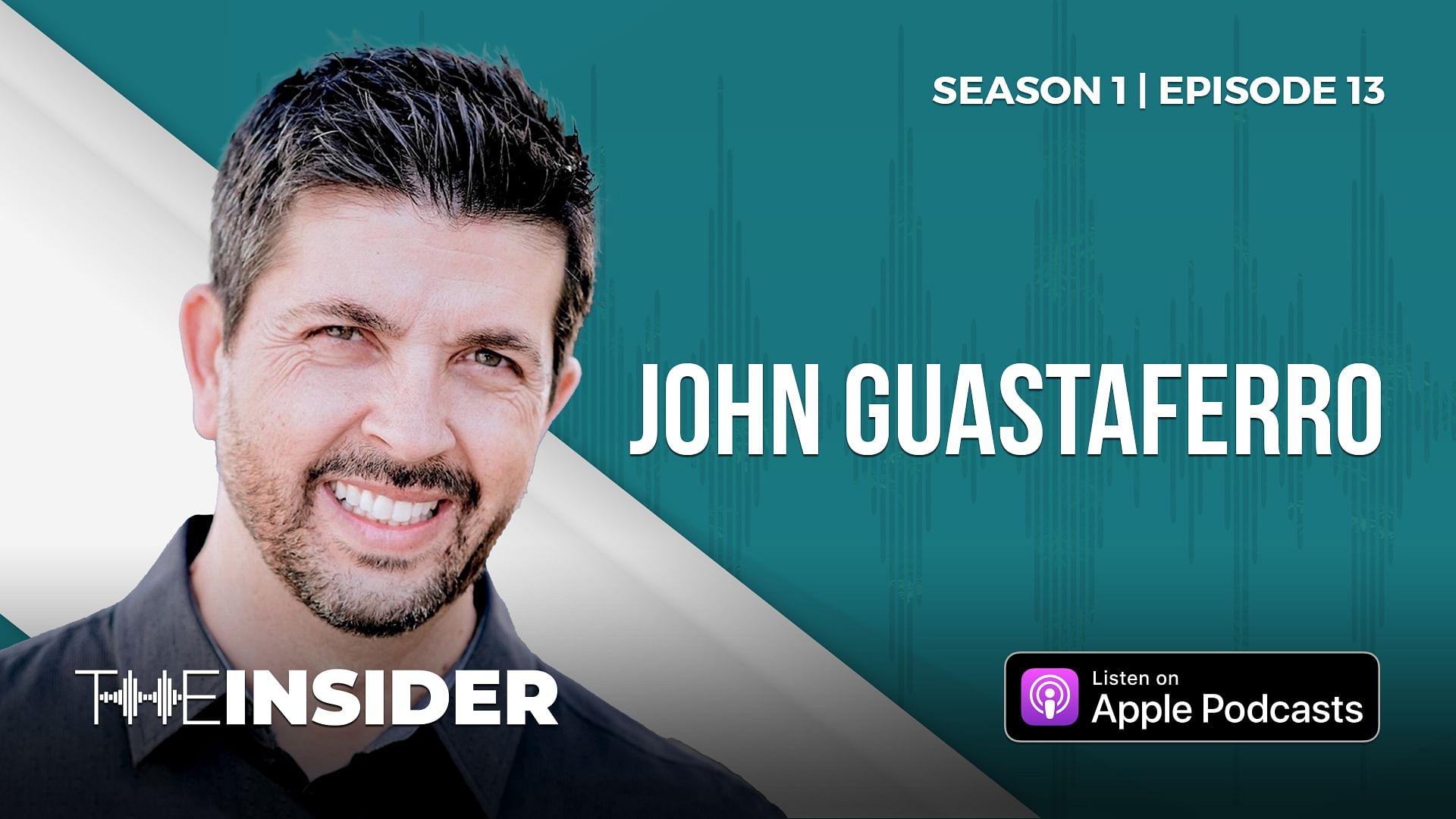 The Insider   John Guastaferro