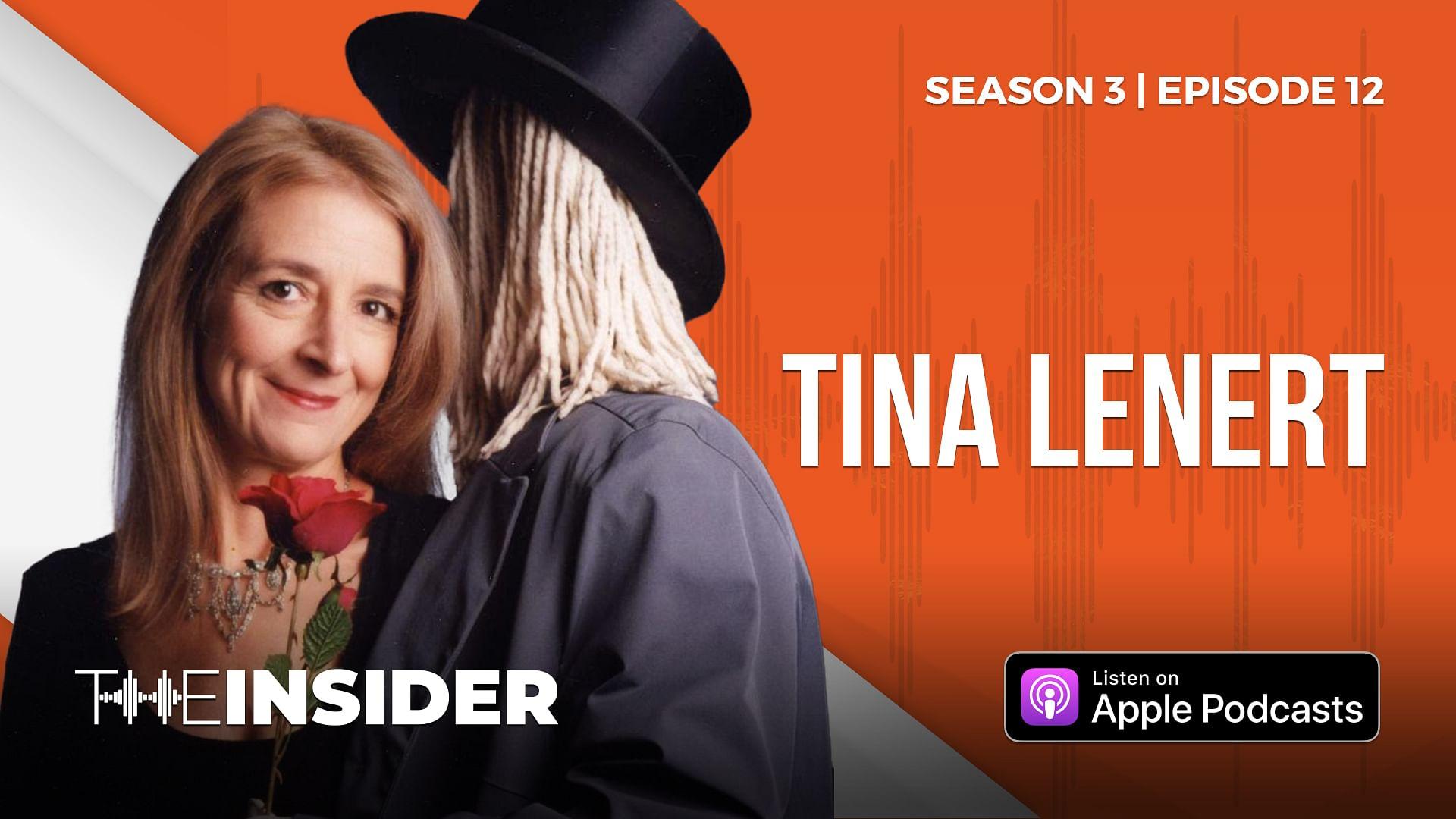 The Insider | Tina Lenert