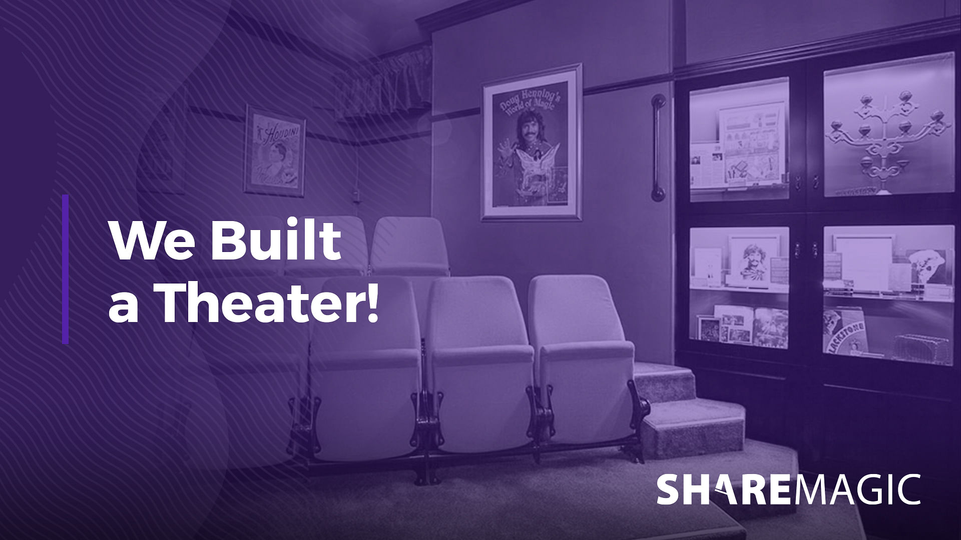 We Built a Theater!