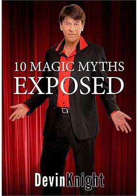10 Magic Myths Exposed - magic