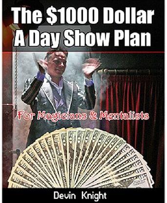 $1000 A Day Show Plan - magic