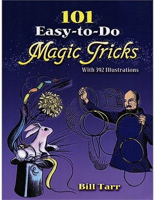 101 Easy To Do Magic Tricks - magic