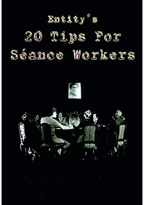 20 Tips for Seance Workers - magic