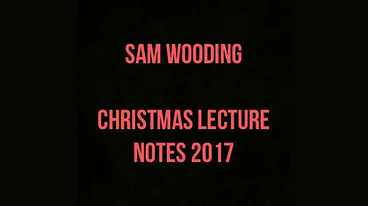 2017 Christmas Lecture Notes - magic