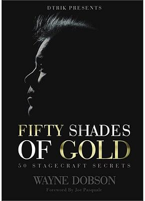 50 SHADES OF GOLD - 50 Stagecraft Secrets - magic