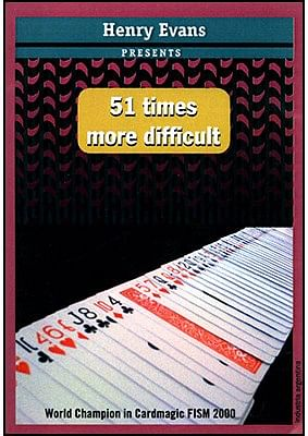 51 Times More Difficult - magic