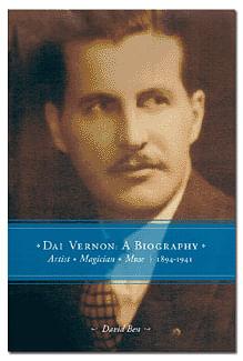 Dai Vernon: A Biography - magic