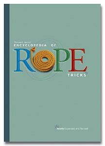 The Encyclopedia of Rope Tricks - magic