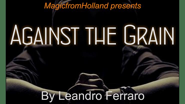 Against the Grain - magic