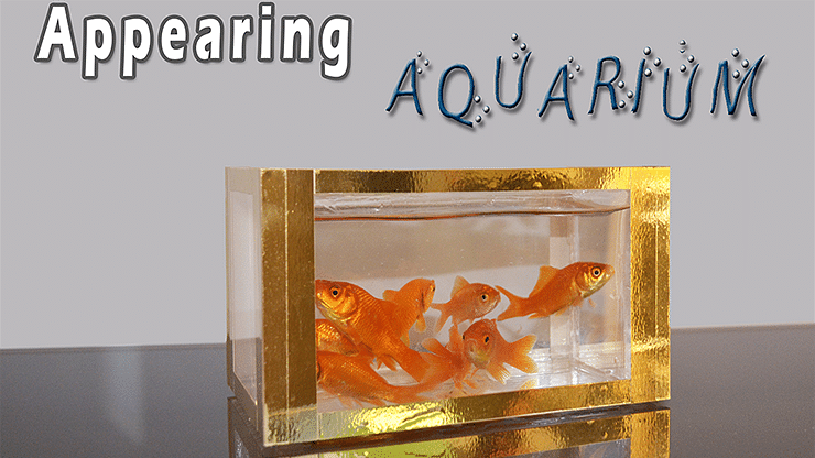 Appearing Aquarium - magic