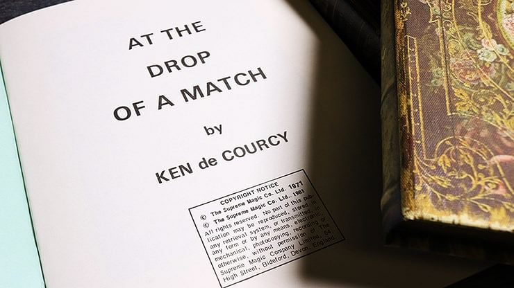 At the Drop of a Match