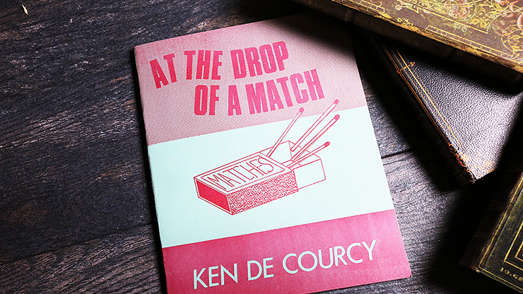 At the Drop of a Match - magic