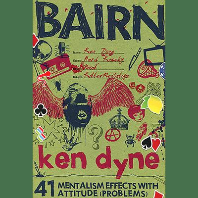 Bairn - The Brain Children of Ken Dyne  - magic