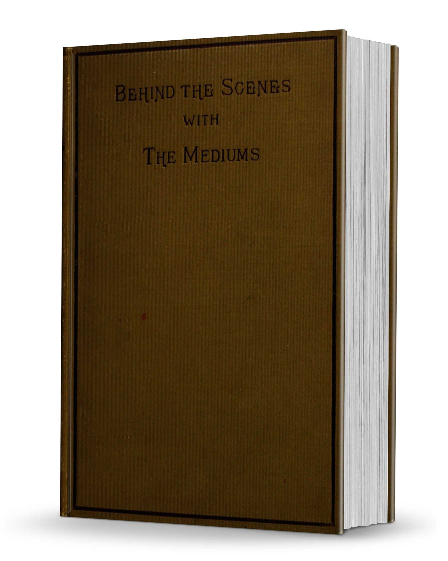 Behind the Scenes with the Mediums - magic