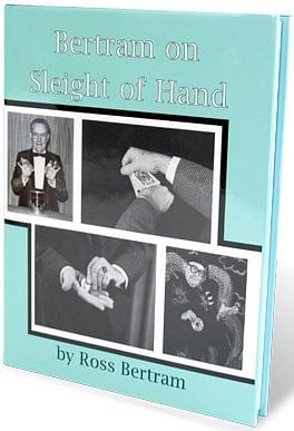 Bertram On Sleight Of Hand