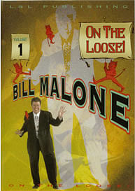Bill Malone On the Loose Volumes 1 - 4 - magic