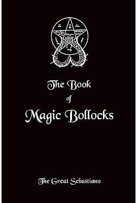 Book of Magic Bollocks - magic