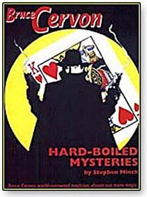 Bruce Cervon Hard Boiled Mysteries - magic
