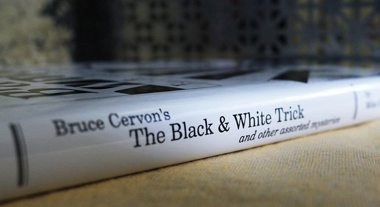 Bruce Cervon's The Black and White Trick and other assorted Mysteries