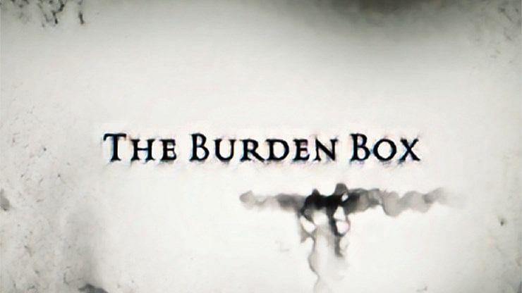 BURDEN BOX - magic