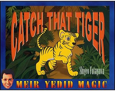 Catch That Tiger - magic
