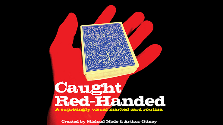 Caught Red-Handed - magic