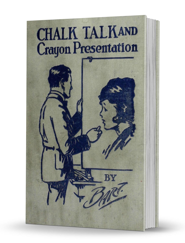 Chalk Talk and Crayon Presentation - magic
