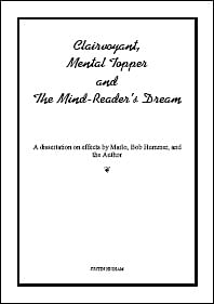 Clairvoyant, Mental Topper and The Mind-Reader's Dream - magic