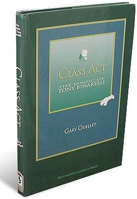 Class Act - Tony Binarelli book - magic