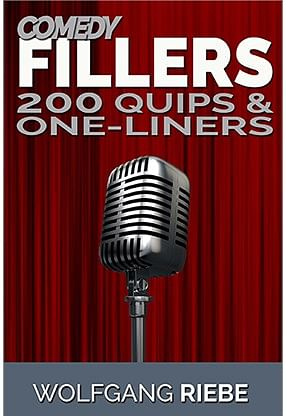 Comedy Fillers 200 Quips & One-Liners - magic