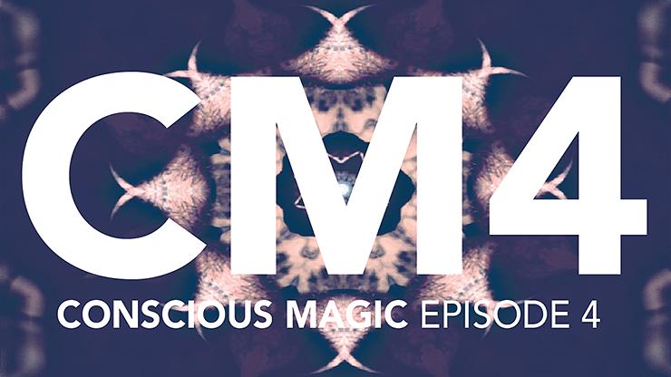 Conscious Magic Episode 4 - magic