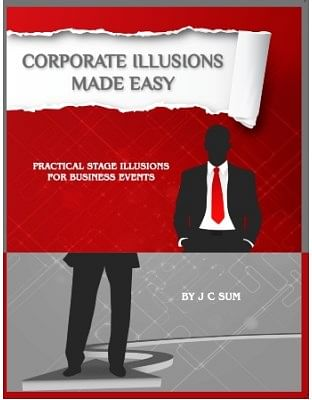Corporate Illusions Made Easy - magic