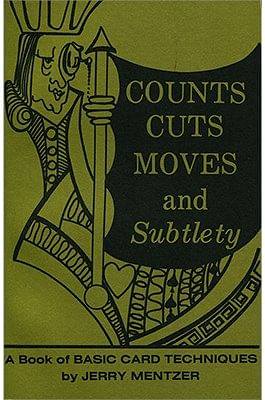 Counts Cuts Moves and Subtlety - magic