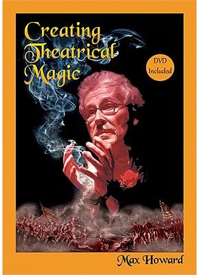 Creating Theatrical Magic - magic