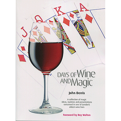 Days of Wine and Magic - magic